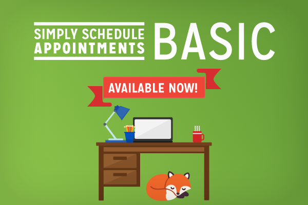 Simply Schedule Appointments Basic Edition available now