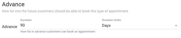 Screen shot of the advance feature for controlling how far into the future customers can book appointments