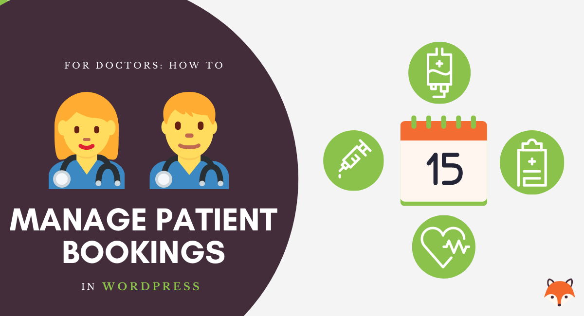 Manage Patient Bookings with Simply Schedule Appointments
