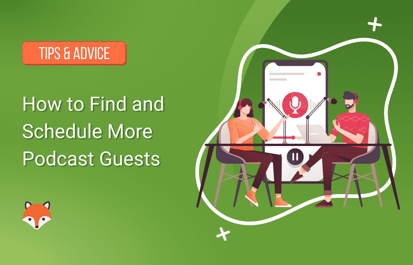How to Find and Schedule More Podcast Guests