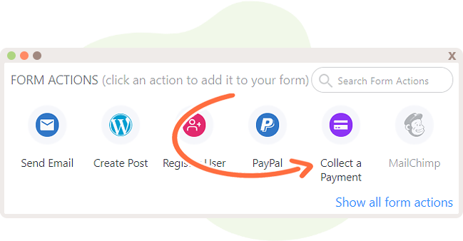 Create a Form Action called Collect a Payment